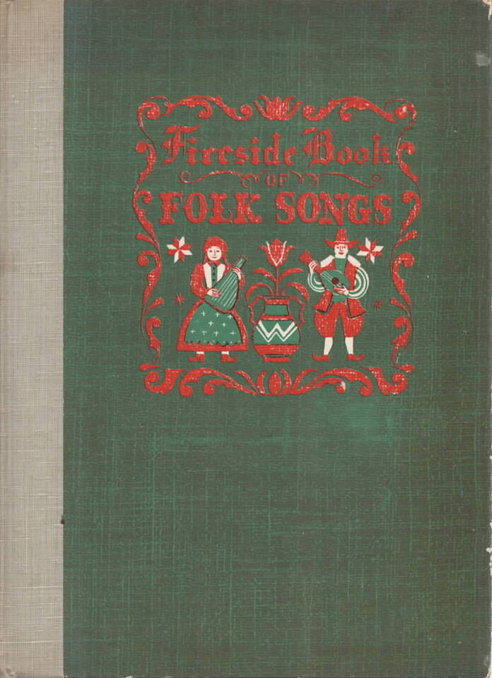 Fireside book of folk songs