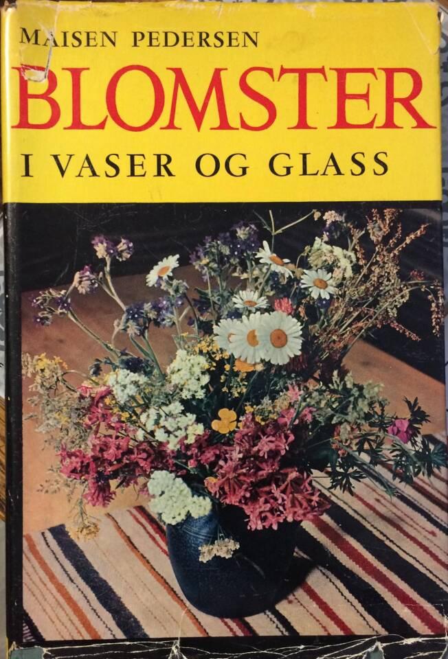 BLOMSTER I VASER OG GLASS