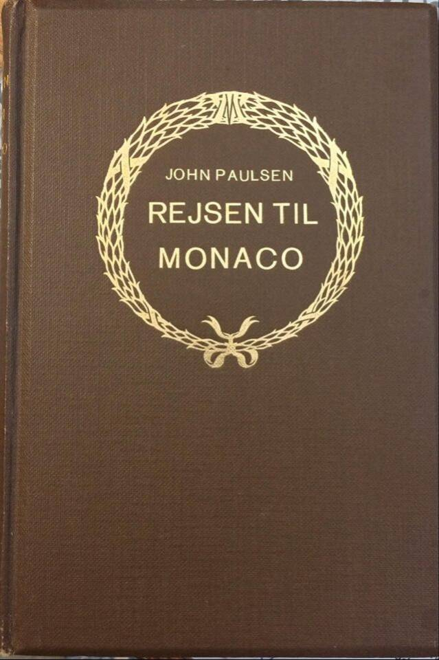 Rejsen til Monaco og andre erindringer