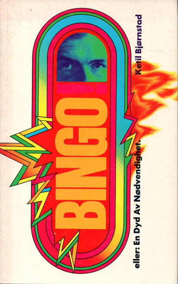 Bingo! eller: En Dyd Av Dødvendighet.