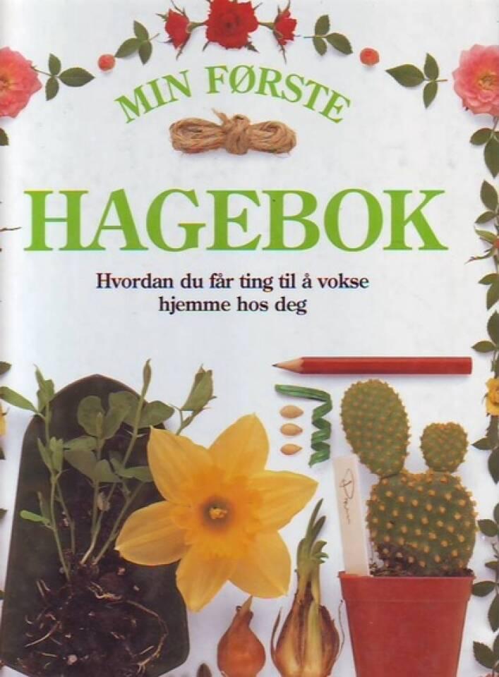 MIN FØRSTE HAGEBOK