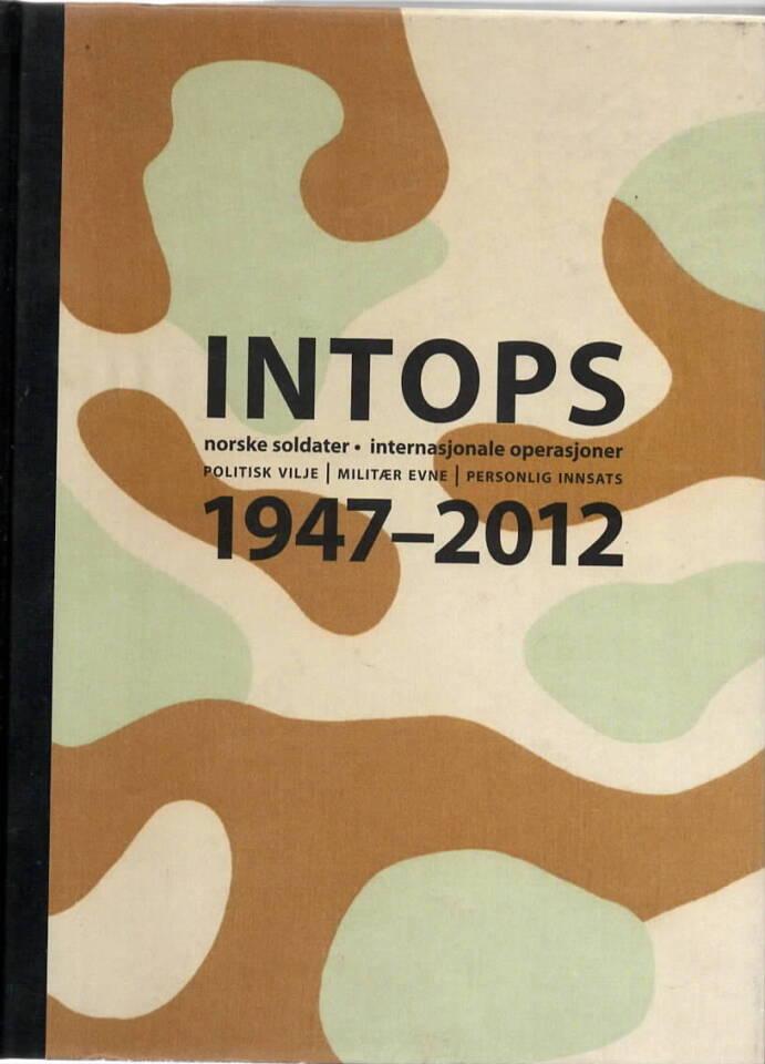 Intops 1947-2012 –  norske soldater internasjonale operasjoner