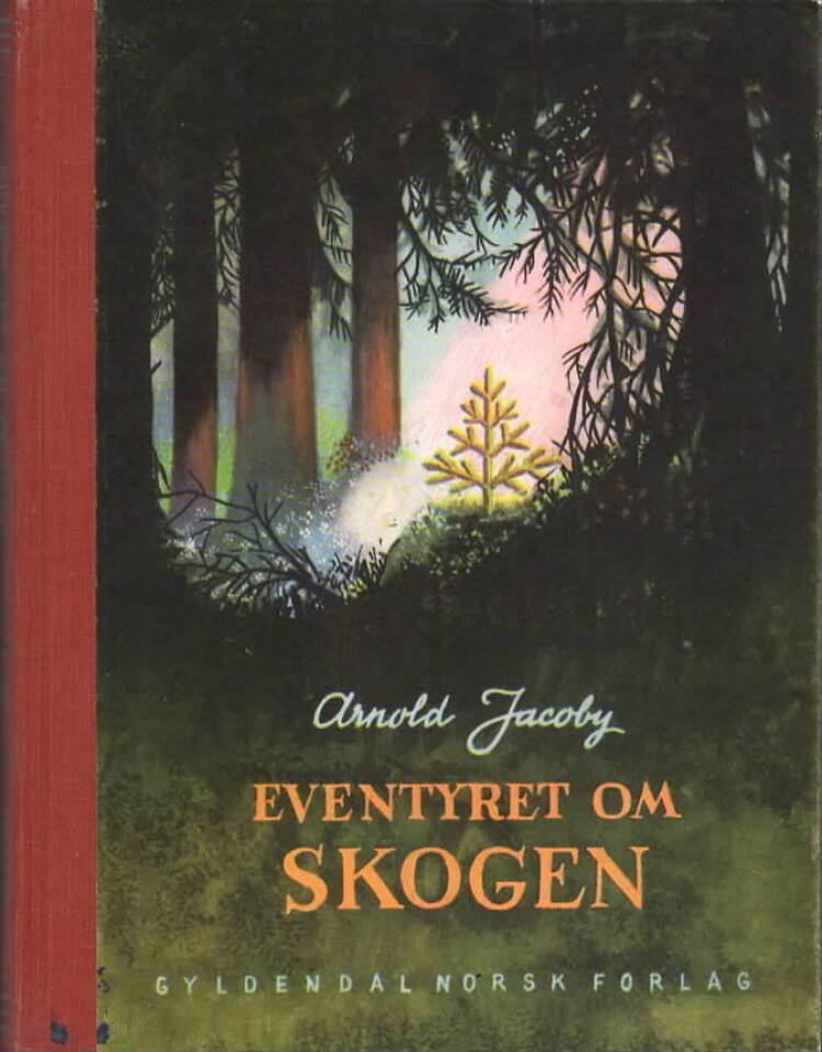 Eventyret om skogen