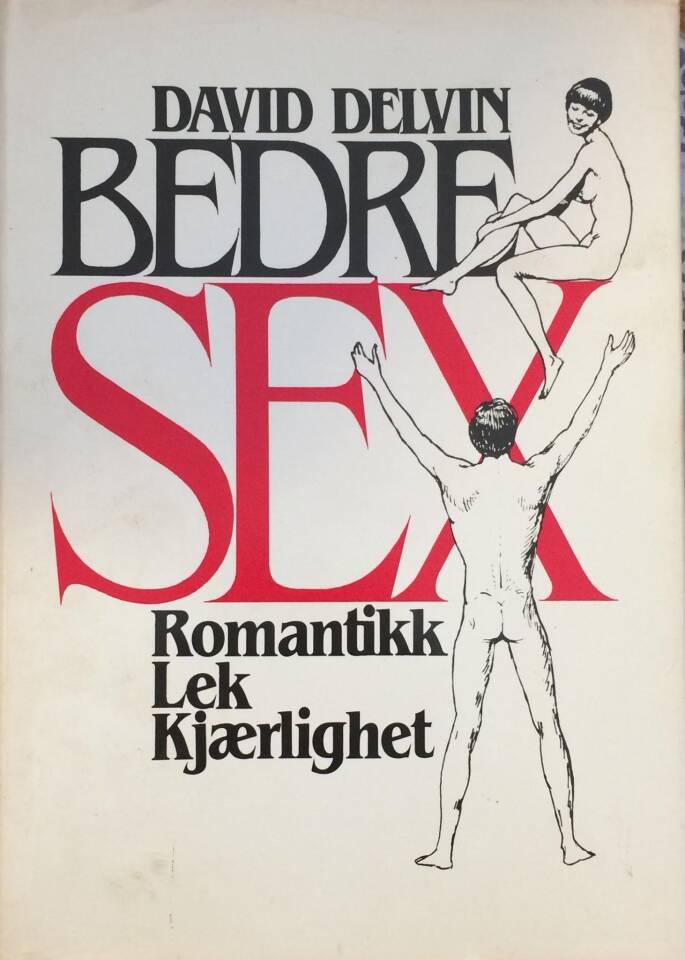 BEDRE SEX Romantikk-lek-kjærlighet