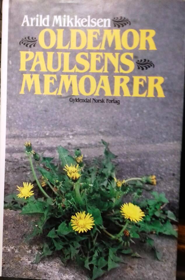 Oldemor Paulsens memoarer.