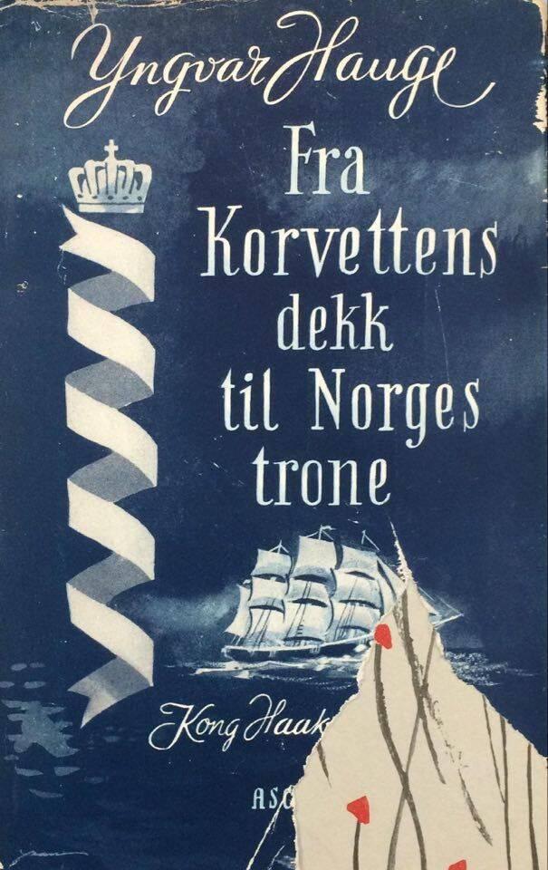 Fra Korvettens dekk til Norges trone