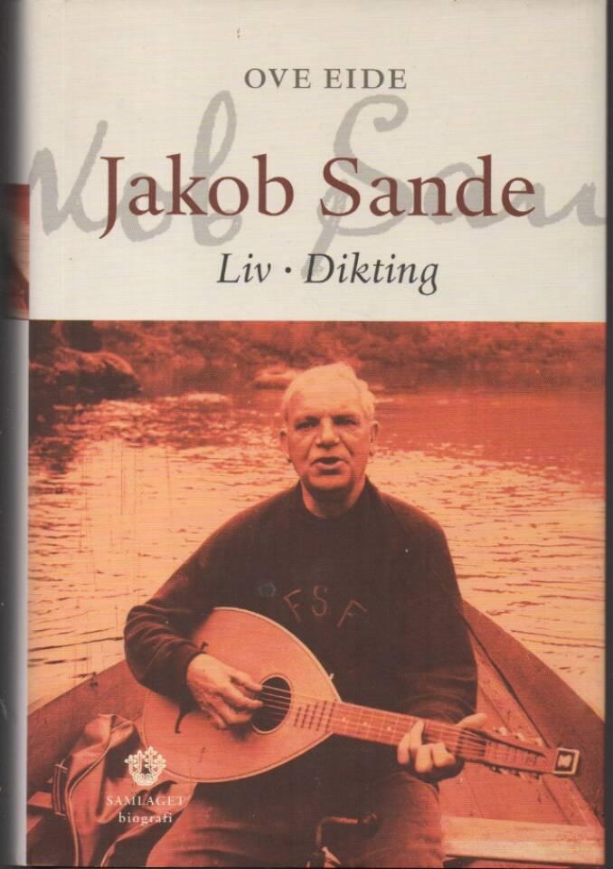 Jacob Sande – Liv, dikting