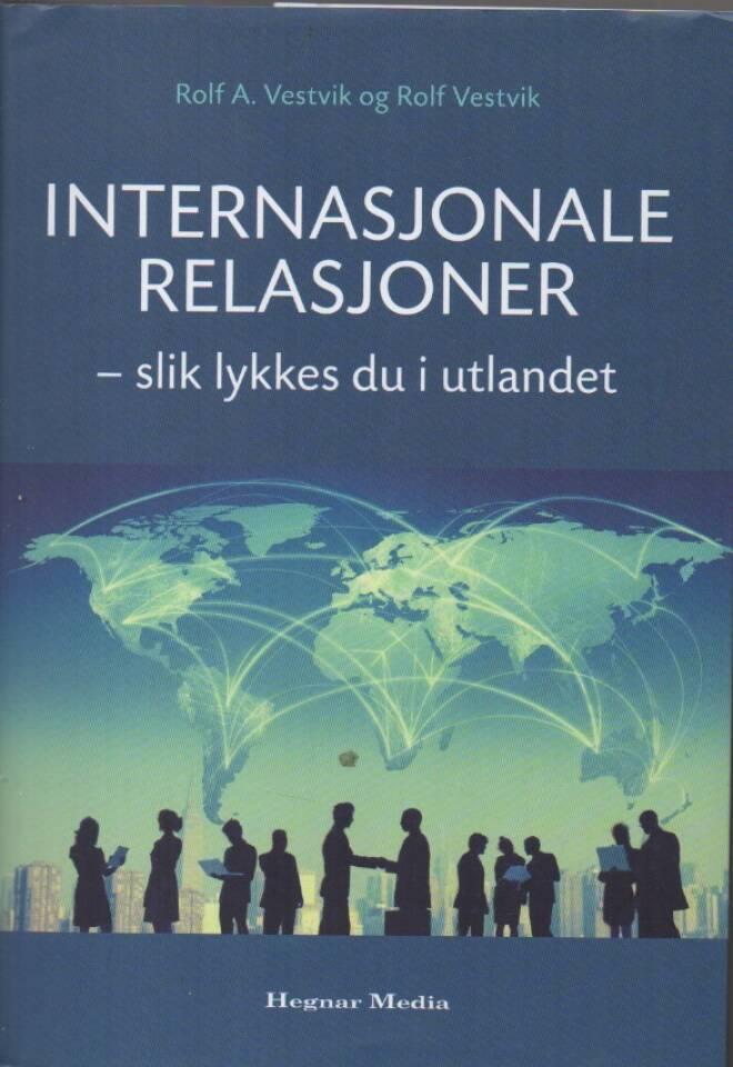 Internasjonale relasjoner – slik lykkes du i utlandet