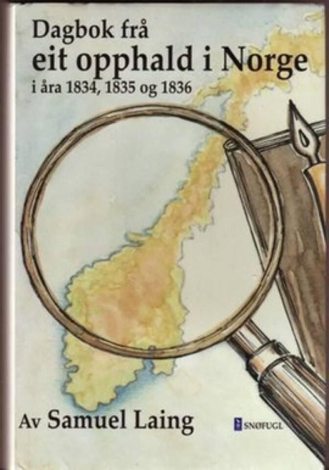 Dagbok frå eit opphald i Norge i åra 1834, 1835 og 1836