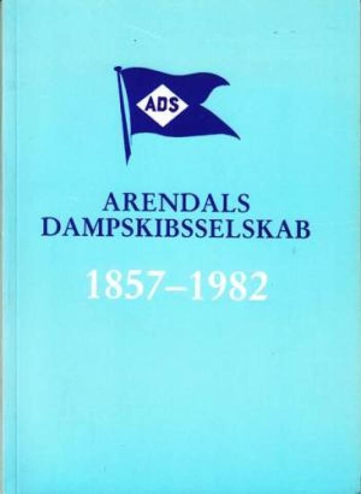 Arendals dampskibsselskab 1857 - 1982