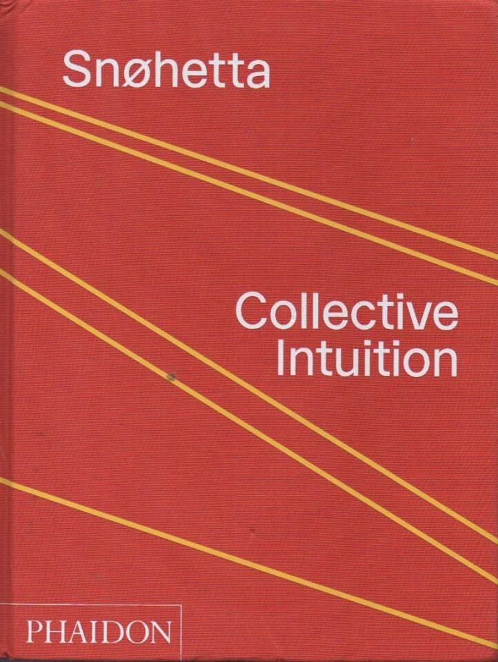 Snøhetta – Collective Intuition