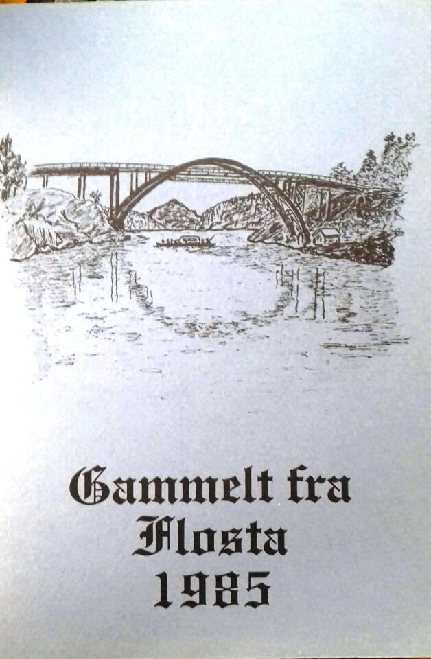 Gammelt fra Flosta 1985