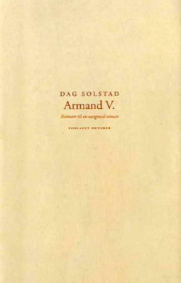Armand V. Fotnoter til en uutgravd roman