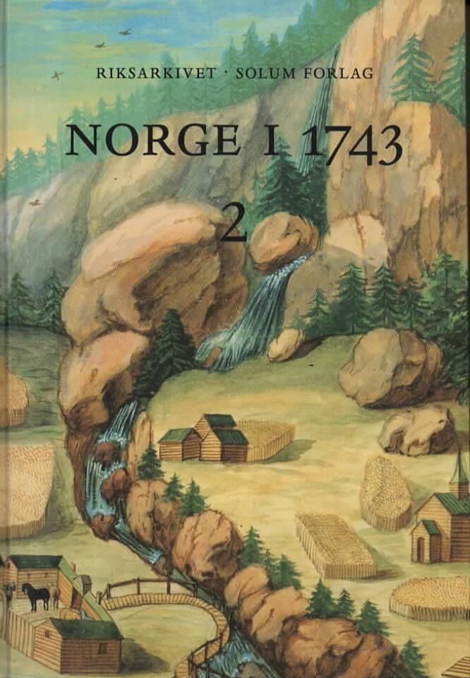 Norgei 1743 – innberetninger som svar på 43 spørsmål fra Dansk Kanselli