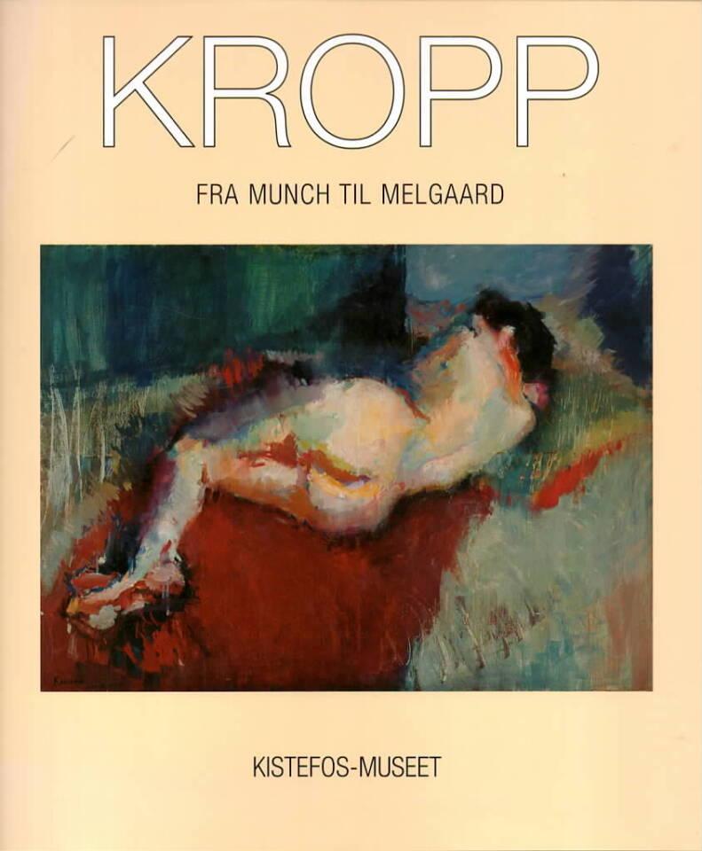 Kropp – Fra Munch til Melgaard