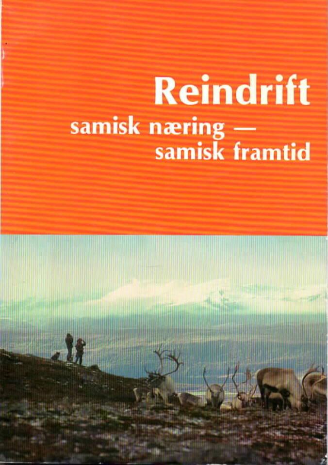 Reindrift – samisk næring, samisk framtid