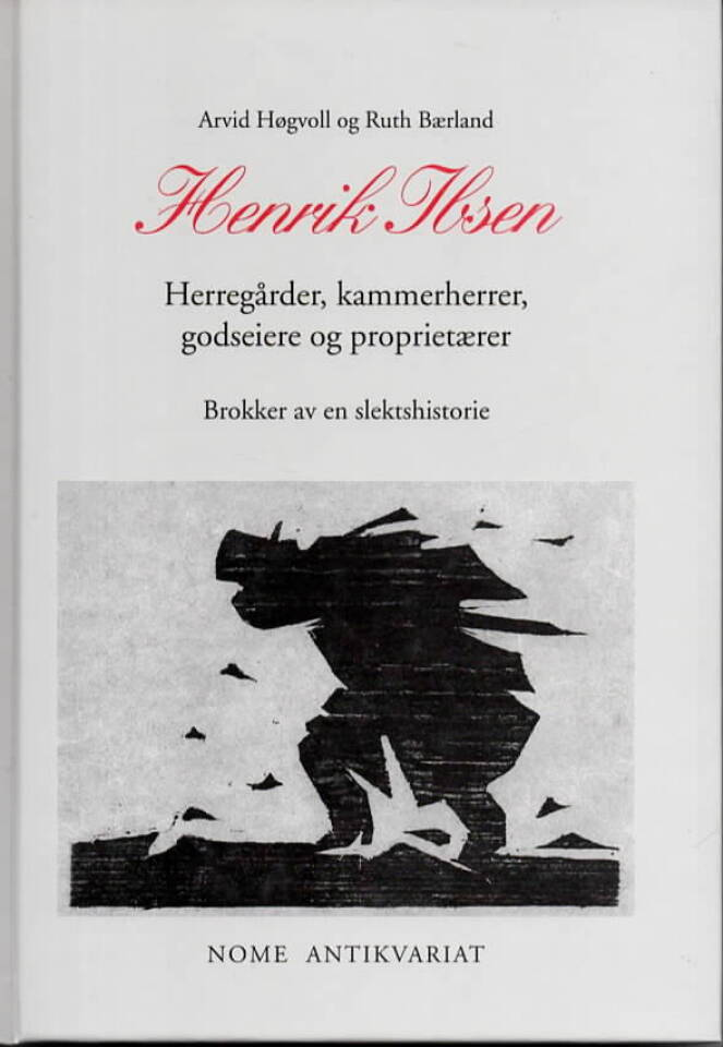 Henrik Ibsen – Herregårder, kammerherrer, godseiere og proprietærer