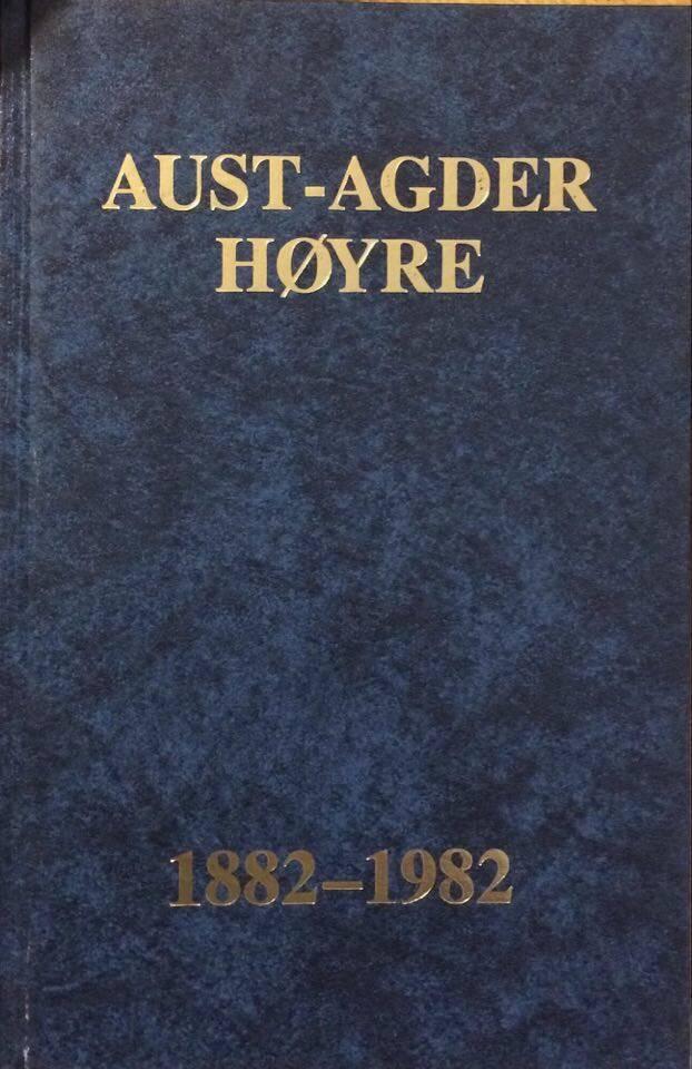 Aust Agder Høyre 1882-1982