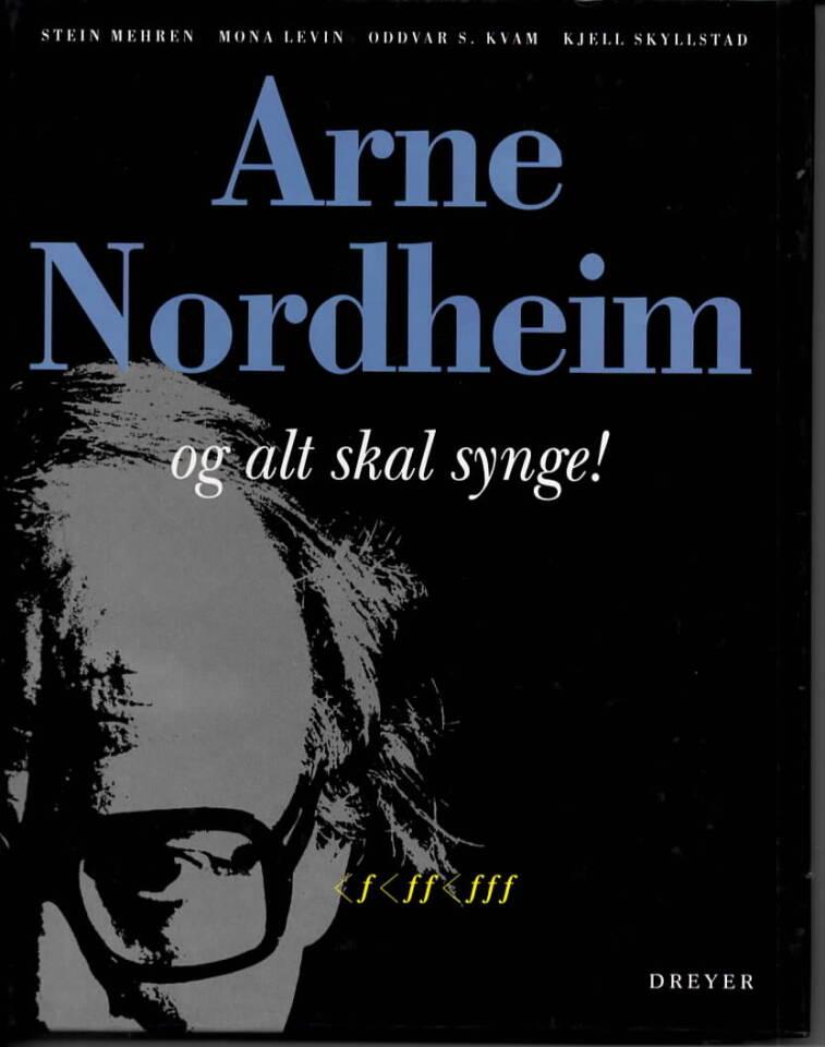Arne Nordheim – og alt skal synge!
