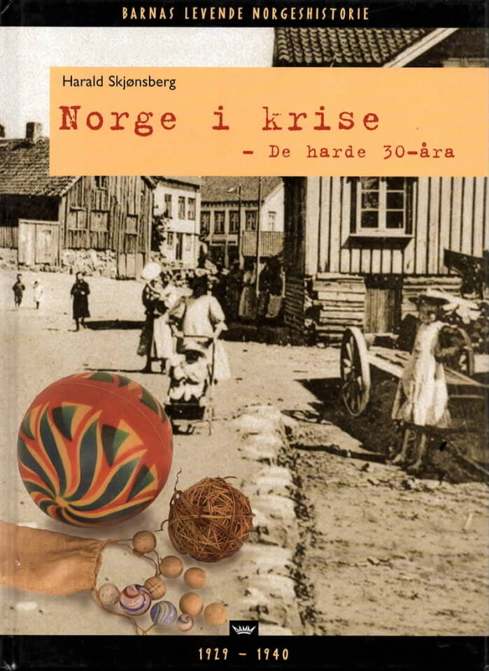 Norge i krise – De harde 30-åra