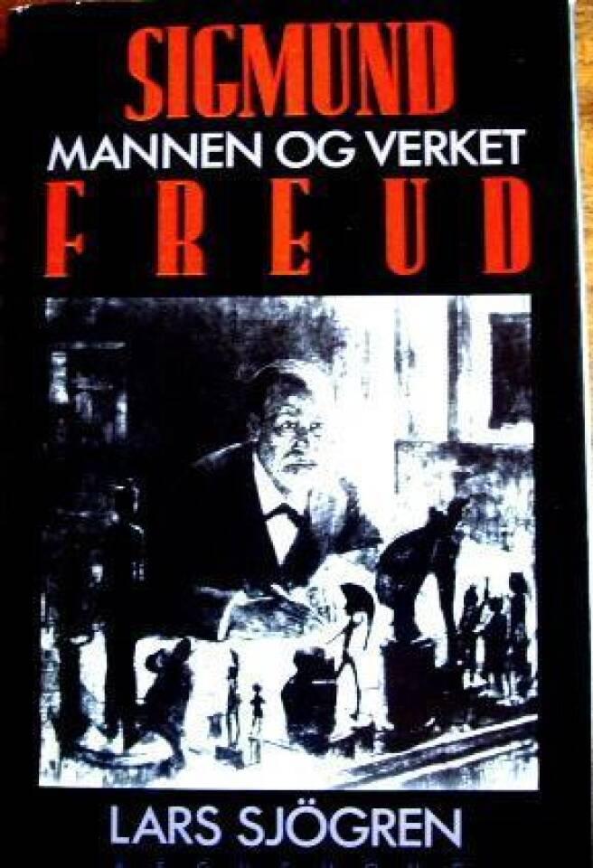 Sigmund Freud. Mannen og verket.