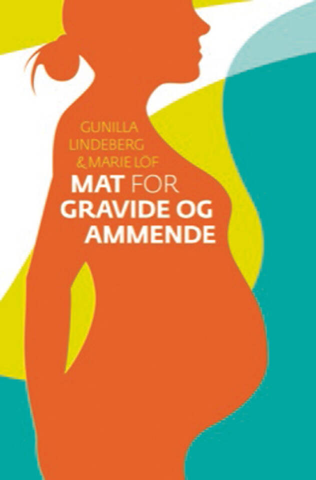 Mat for gravide og ammende