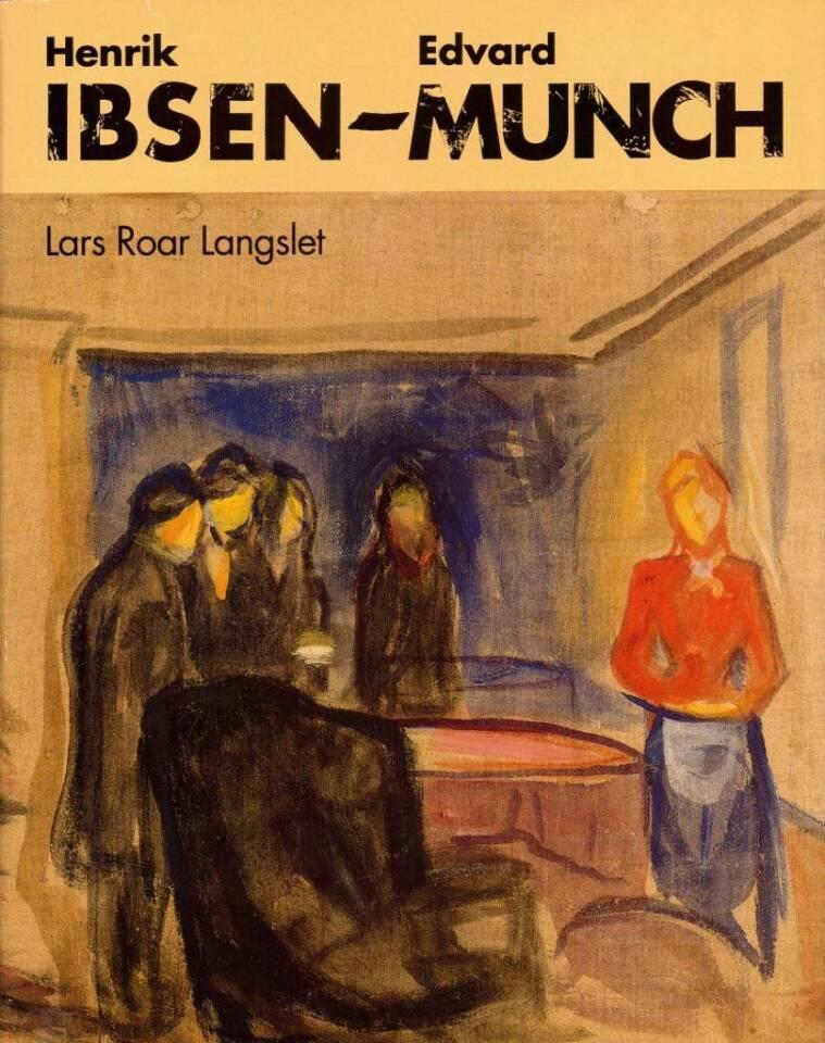 Henrik Ibsen - Edvard Munch. To genier møtes