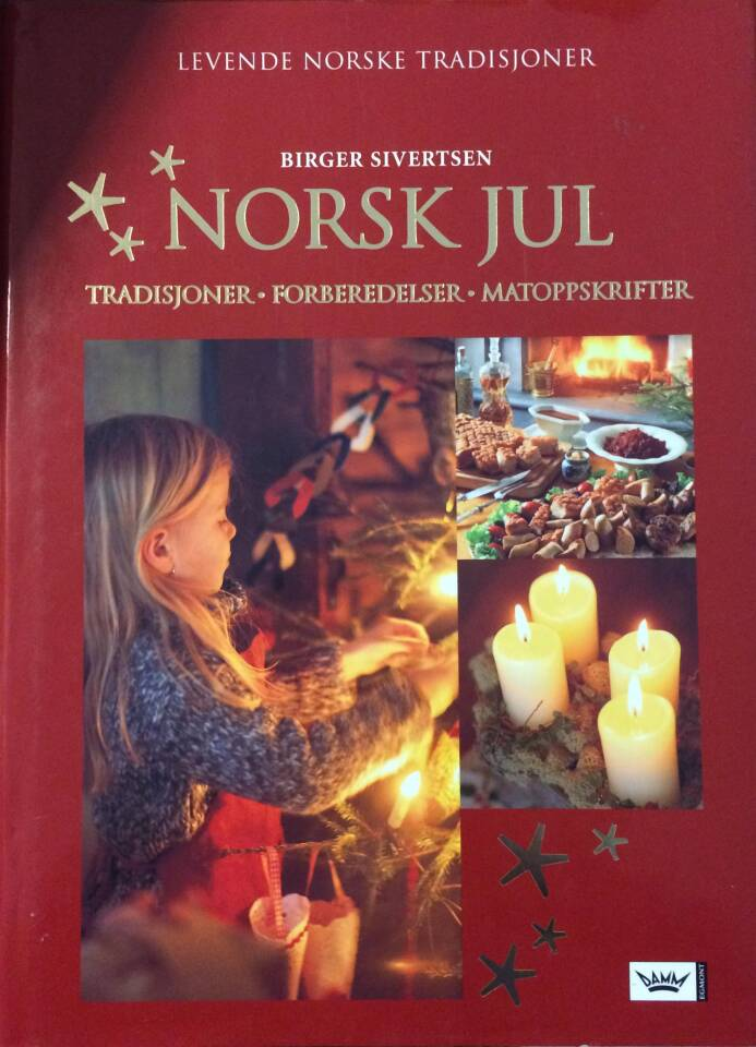 Norsk Jul.  Tradisjoner. Forberedelser. Matoppskrifter