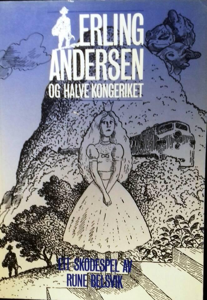 Erling Andersen og halve kongeriket