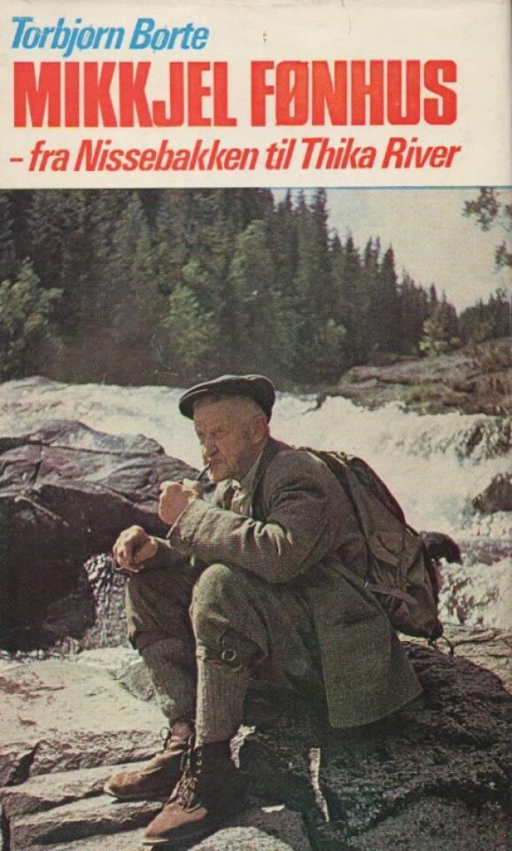 Mikkjel Fønhus – fra Nissebakken til Thika River