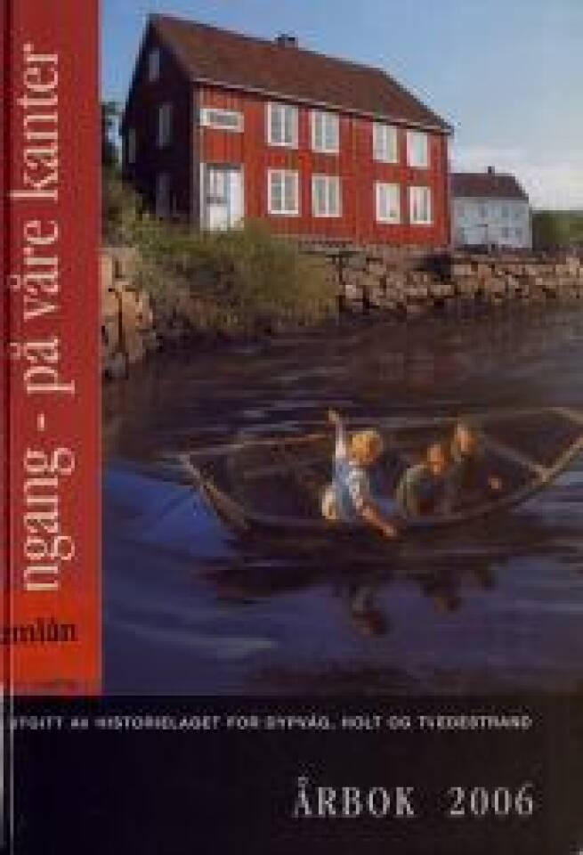 Dengang - på våre kanter Årbok 2006