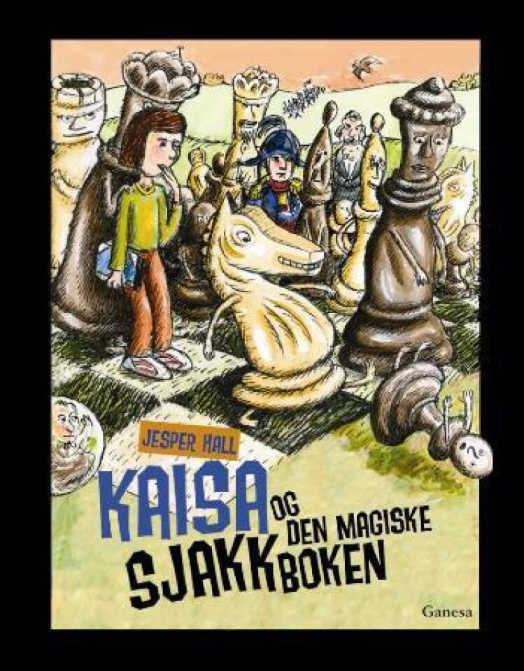 Kaisa og den magiske sjakkboken