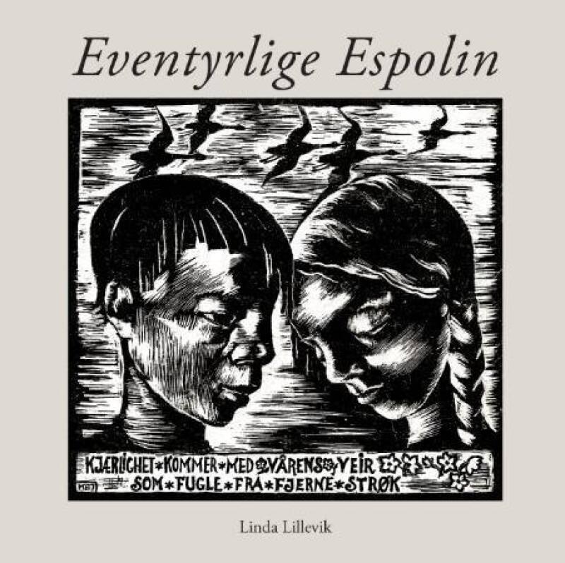 Eventyrlige Espolin. Glimt fra et kunstnerliv