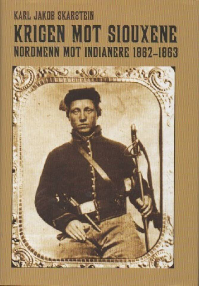 Krigen mot siouxene – nordmenn mot indianere 1862-1863
