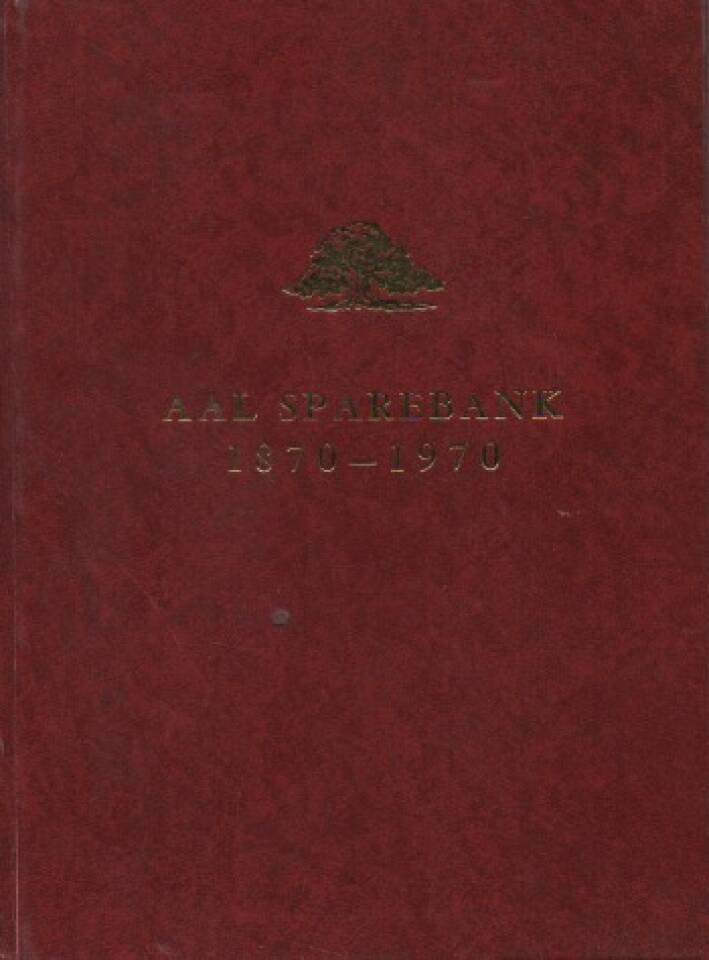 Banken og bygda – Aal Sparebank 1870-1970
