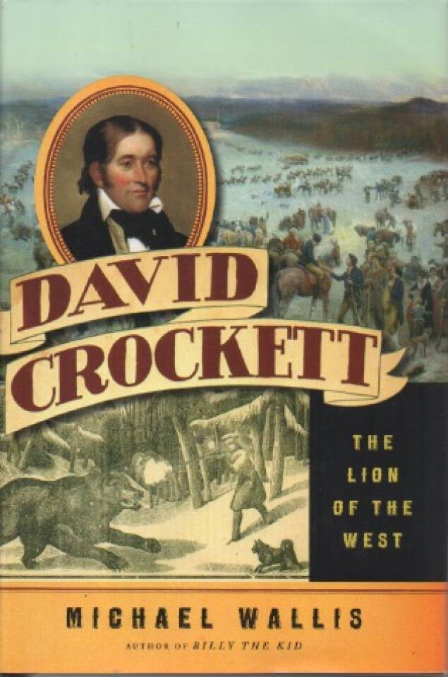 David Crockett – The Lion of the West