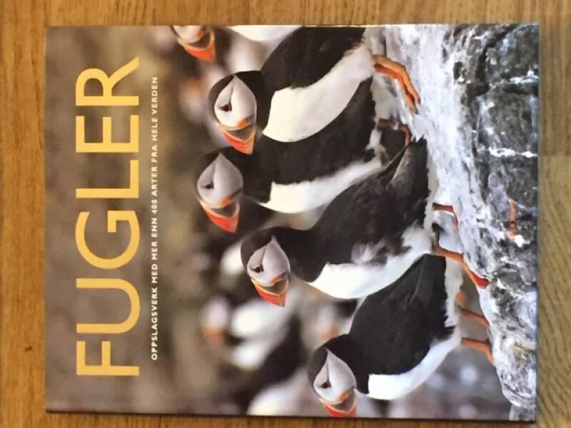 Fugler – oppslagsverk med mer enn 400 arter fra hele verden