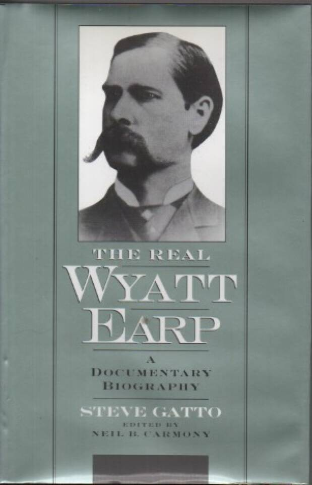 The Real Wyatt Earp – A documentary biography