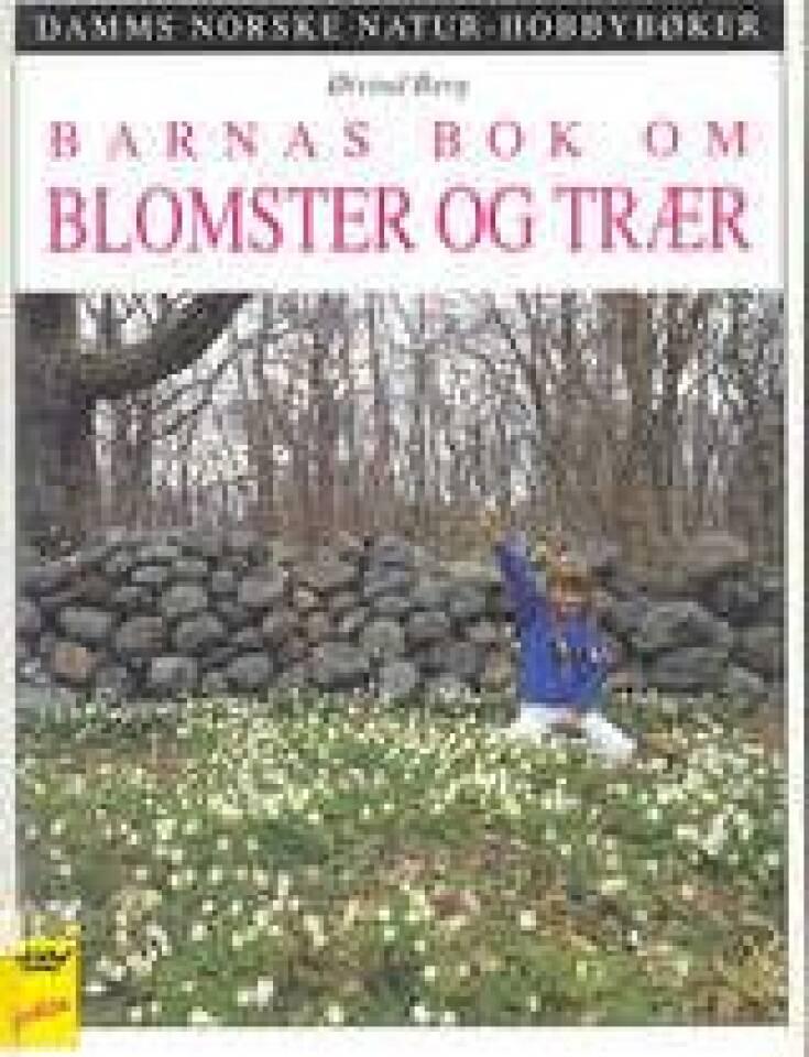 Barnas bok om blomster og trær