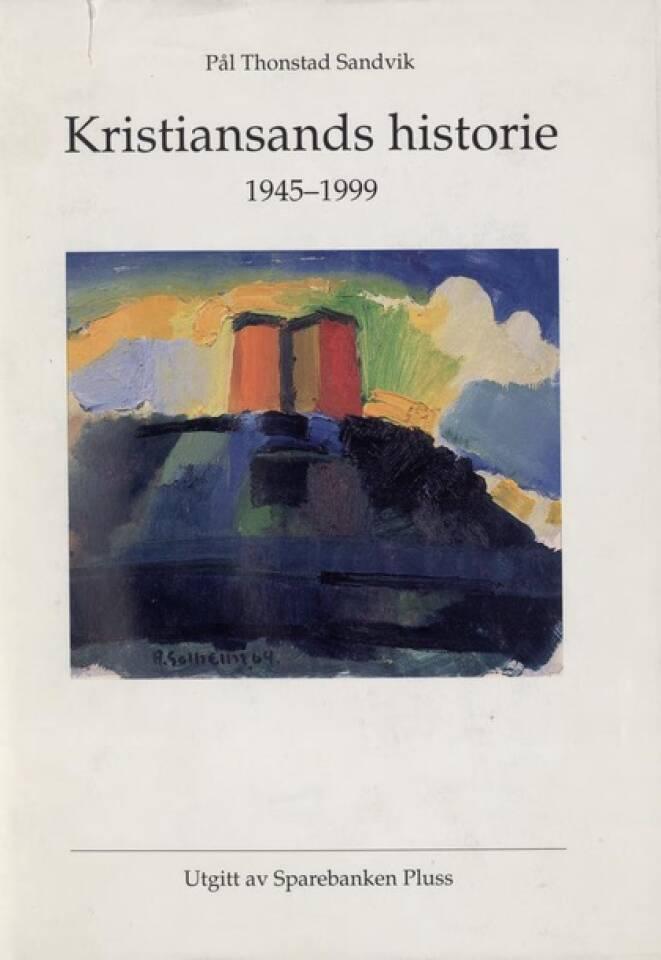 Kristiansands historie 1945-1999