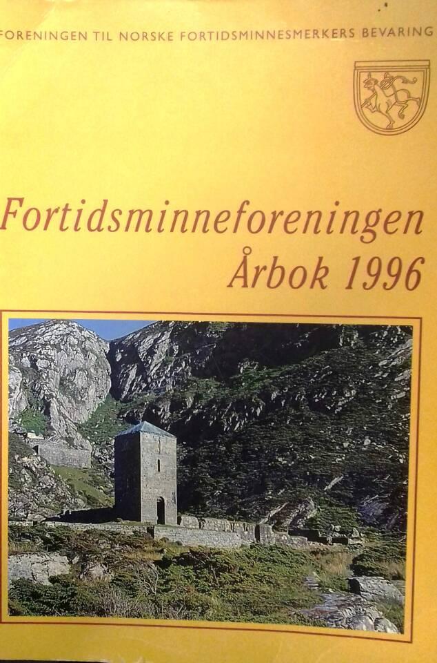 Årbok 1996 Fortidsminneforeningen - Unionsoppløsningen