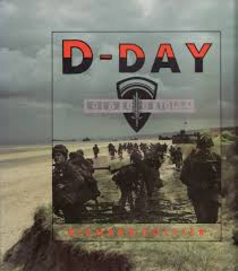 D-Day June 6, 1944 The Normandy Landings
