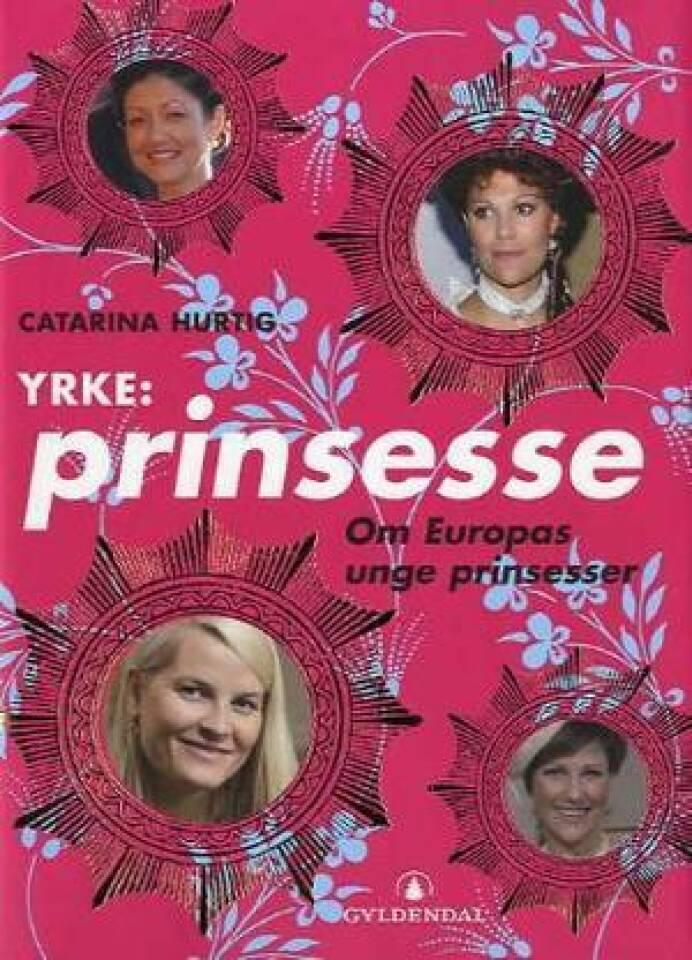 Yrke: prinsesse
