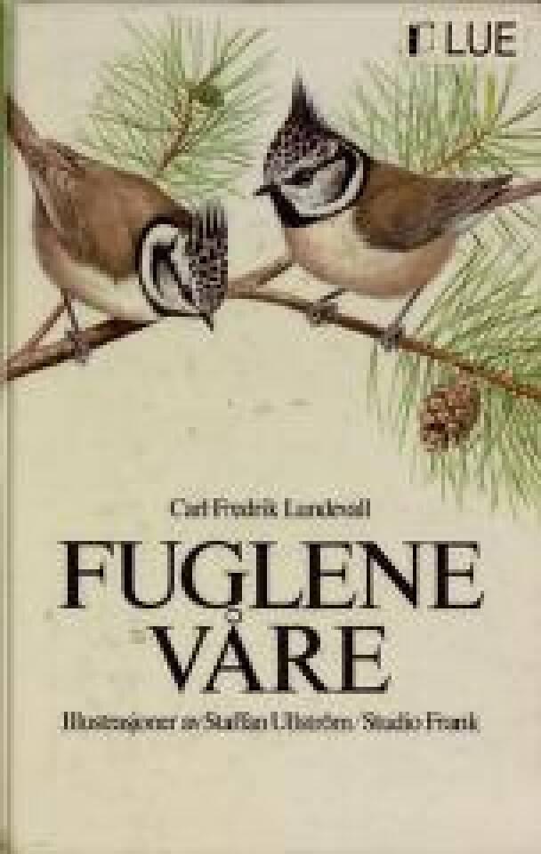 FUGLENE VÅRE Norges fugler i farger