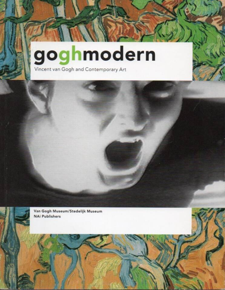 goghmodern –Vincent van Gogh and Contemporary Art