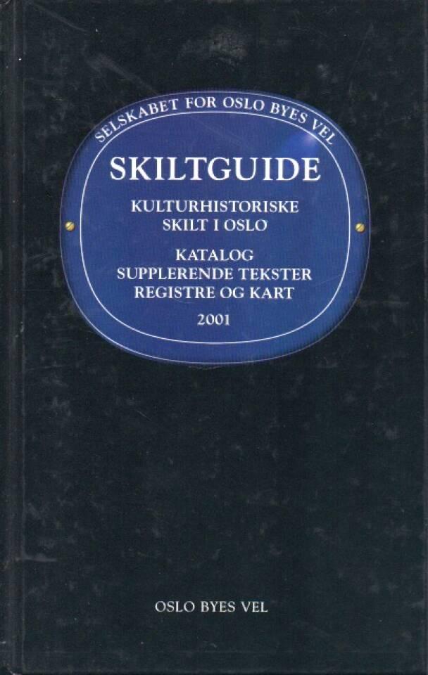Skiltguide – Kulturhistoriske skilt i Oslo