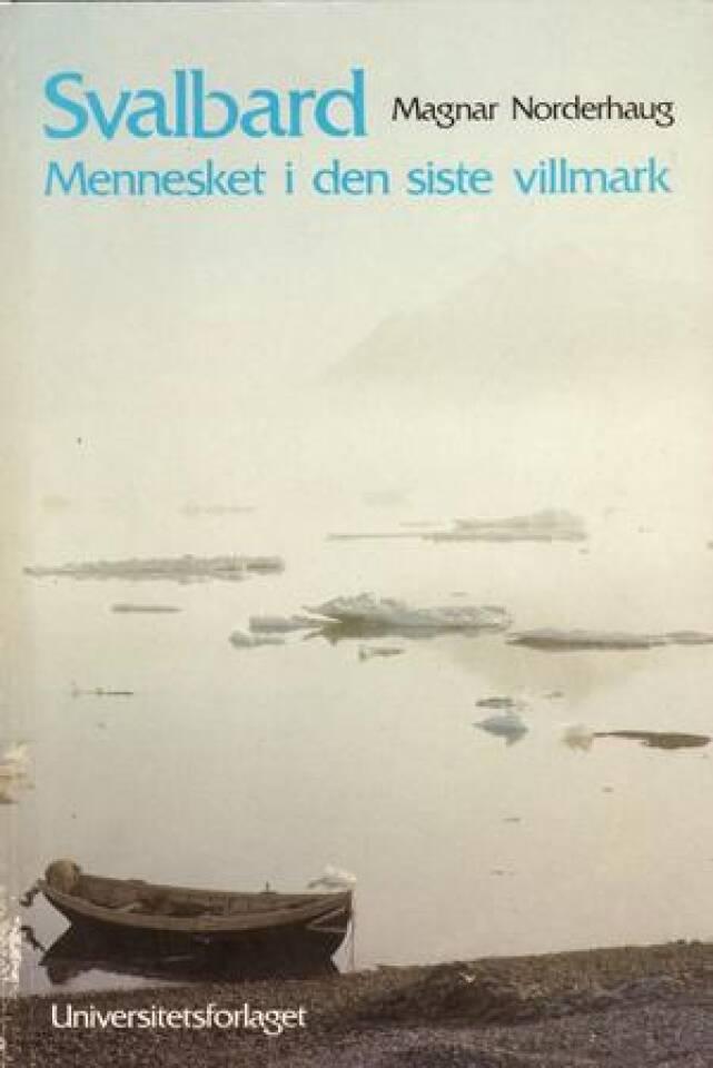 Svalbard-mennesket i den siste villmark