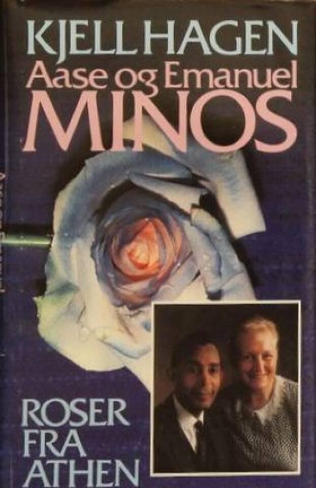 Roser fra Athen Aase og Emanuel Minos