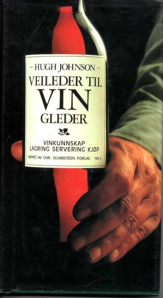 Veileder til vinglede – vinkunnskap, lagring, servering, kjøp