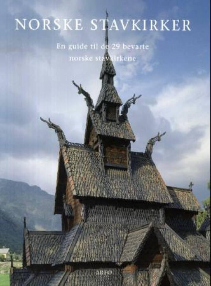 NORSKE STAVKIRKER En guide til de 29 bevarte norske stavkirkene